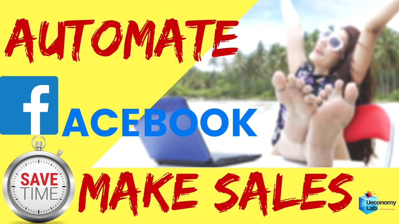 Thumbnail Automate Facebook and make sales